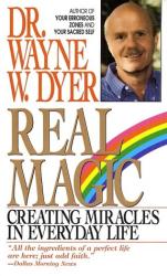 Wayne Dyer: Real Magic