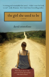 David Cristofano: The Girl She Used to Be
