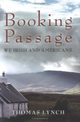 Thomas Lynch: Booking Passage