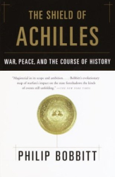 PHILIP BOBBITT: The Shield of Achilles