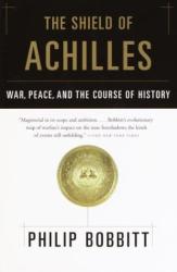 PHILIP BOBBITT: The Shield of Achilles