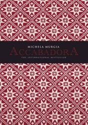 Michela Murgia: Accabadora