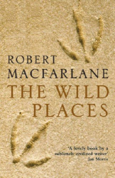 Robert Macfarlane: The Wild Places