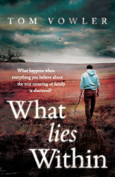 Tom Vowler: What Lies Within