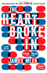 James Meek: The Heart Broke In (Fiction Uncovered 2013)