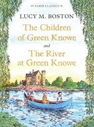 Lucy M. Boston: The Children of Green Knowe ( again)