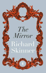 Richard Skinner: The Mirror