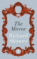 Richard Skinner: The Mirror