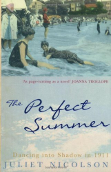 Juliet Nicolson: The Perfect Summer: Dancing into Shadow in 1911