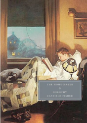 Dorothy Canfield Fisher: The Home-Maker