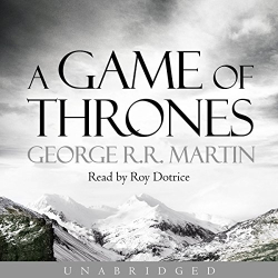 George R. R. Martin: A Game of Thrones: Book 1 of A Song of Ice and Fire (Audio book)
