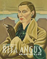 Jill Trevelyan: Rita Angus: An Artist's Life
