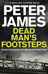Peter James: Dead Man's Footsteps (Roy Grace 4)