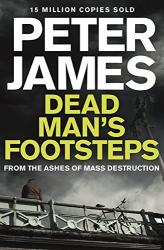 Peter James: Dead Man's Footsteps (Roy Grace 4)