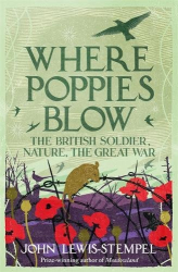 John Lewis-Stempel: Where Poppies Blow