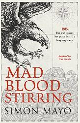 Simon Mayo: Mad Blood Stirring