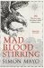 Simon Mayo: Mad Blood Stirring
