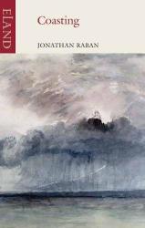 Jonathan Raban: Coasting