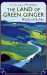Winifred Holtby: The Land Of Green Ginger