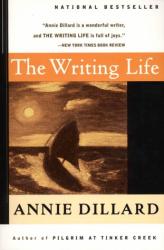 Annie Dillard: The Writing Life