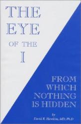 David R. Hawkins: The Eye of The I
