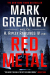 Mark Greaney: Red Metal