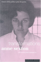 Anne Sexton: Trans- formations