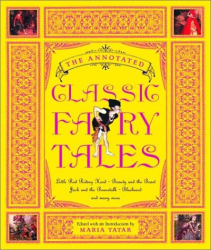 Maria Tatar: The Annotated Classic Fairy Tales
