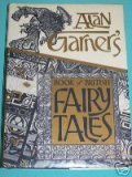 Alan Garner: The Book of British Fairy Tales