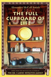Alexander McCall Smith: The Full Cupboard of Life