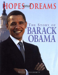 Steve Dougherty: Hopes and Dreams: The Story of Barack Obama