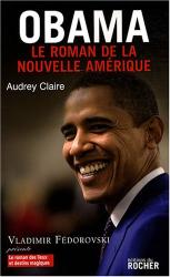 Audrey Claire: Obama : Le roman de la nouvelle Amérique