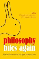 Edmonds and Warburton: Philosophy Bites Again