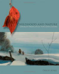 David Sobel: Childhood and Nature