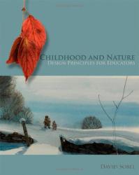 David Sobel: Childhood and Nature