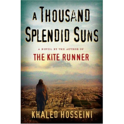 Khaled Hosseini: A Thousand Splendid Suns: (International export edition)