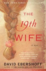 David Ebershoff: The 19th Wife: A Novel