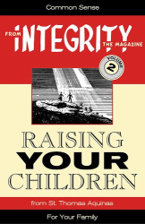 From Integrity Magazine: Raising Your Children (From Integrity Magazine, V. 2)