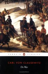 Karl Von Clausewitz: On War