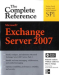 Richard Luckett, William Lefkovics, Bharat Suneja: Microsoft Exchange Server 2007: The Complete Reference (Complete Reference Series)