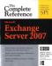 Richard Luckett, William Lefkovics, Bharat Suneja: Microsoft Exchange Server 2007: The Complete Reference (Complete Reference Series)