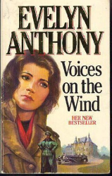 Evelyn Anthony: Voices on the Wind