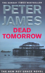 Peter James: Dead Tomorrow