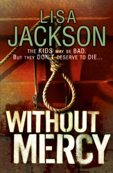 Lisa Jackson: Without Mercy