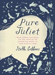 Stella Gibbons: Pure Juliet (Vintage Classics)