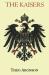 Theo Aronson: The Kaisers