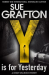 Sue Grafton: Y is for Yesterday (Kinsey Millhone Alphabet series)