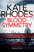Kate Rhodes: Blood Symmetry: Alice Quentin 5