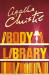 Agatha Christie: The Body in the Library