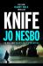 Jo Nesbo: Knife: (Harry Hole 12)
